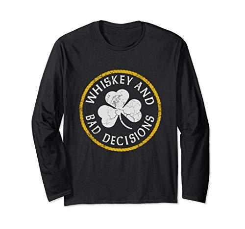 Whiskey and Bad Decisions Irish St Patrick's Day Langarmshirt