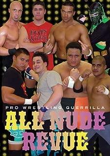 Pro Wrestling Guerrilla: PWG All Nude Revue DVD