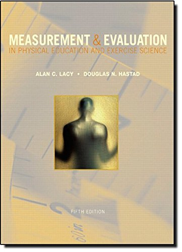 Measurement and Evaluation in Physical  Education and Exercise Science (5th Edition)