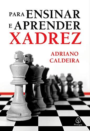 Para ensinar e aprender xadrez