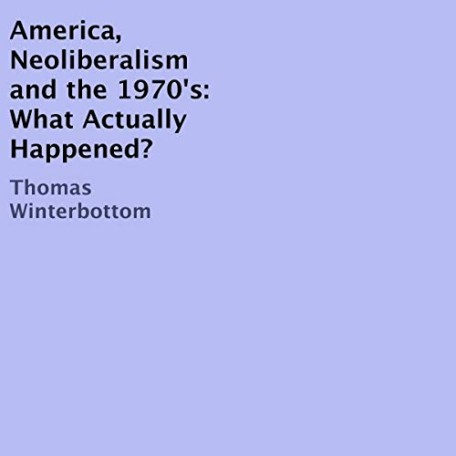 America, Neoliberalism, and the 1970's cover art
