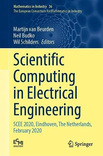 Scientific Computing in Electrical Engineering: SCEE 2020, Eindhoven, The Netherlands, February 2020: 36 (The European Consortium for Mathematics in Industry)