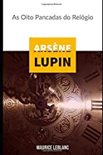 Arsène Lupin: As Oito Pancadas do Relógio