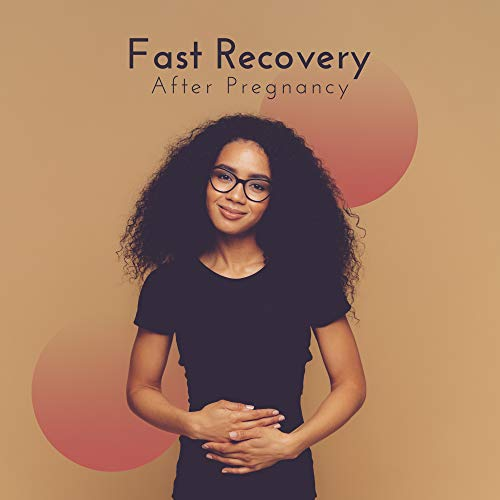 Fast Recovery After Pregnancy: Best Peaceful & Pleasant Music for Mother and Born Baby, Healing Sounds of Rain, Piano, Forest, Birds, Deep Relaxation Music Therapy for Stress Relief, Positive Energy to Feel Better