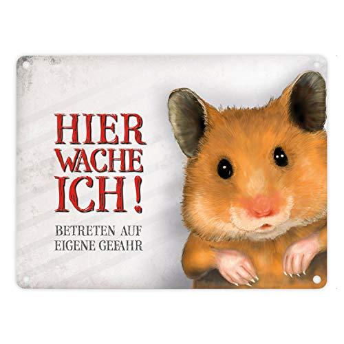 Metallschild mit Hamster Motiv und Spruch: Betreten auf eigene Gefahr - Hier wache ich!