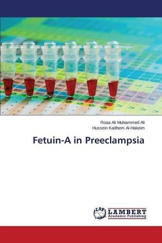 Ali, R: Fetuin-A in Preeclampsia