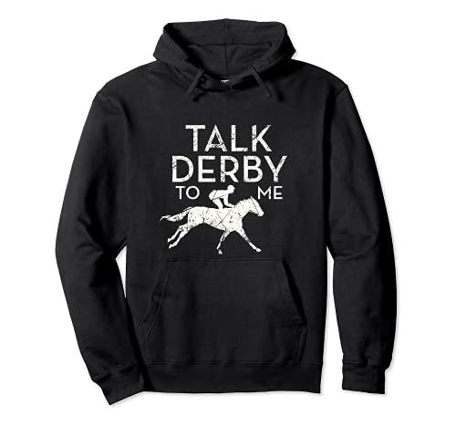 Fun Talk Derby to me Horse Owner Lover Jockey Sudadera con Capucha