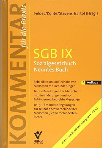 SGB IX - Sozialgesetzbuch Neuntes Buch: Rehabilitation und Teilhabe behinderter Menschen (Kommentar für die Praxis)