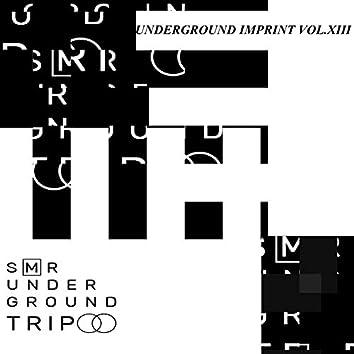 UndergrounD TriP Vol.XIII