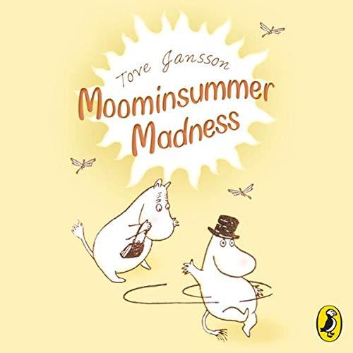 Moominsummer Madness                   Autor:                                                                                                                                 Tove Jansson                               Sprecher:                                                                                                                                 Hugh Dennis                      Spieldauer: 3 Std. und 1 Min.     Noch nicht bewertet     Gesamt 0,0
