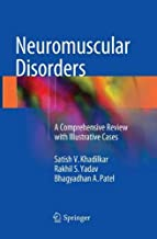 Neuromuscular Disorders: A Comprehensive Review with Illustrative Cases