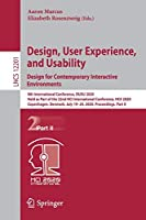 Design, User Experience, and Usability. Design for Contemporary Interactive Environments: 9th International Conference, DUXU 2020, Held as Part of the 22nd HCI International Conference, HCII 2020, Copenhagen, Denmark, July 19–24, 2020, Proceedings, Part II (Lecture Notes in Computer Science (12201))