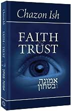 Faith & Trust (Emunah Ubitachon) By the Chazon Ish