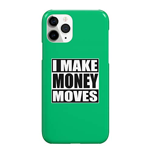 I Make Money Moves Quote_MRZ2330 - Funda protectora de plástico duro para teléfono inteligente, diseño divertido para Galaxy Note 10