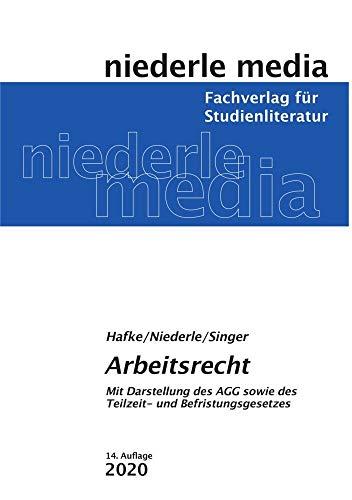 Arbeitsrecht 2020: Mit Darstellung des AGG sowie des Teilzeit- und Befristungsgesetzes