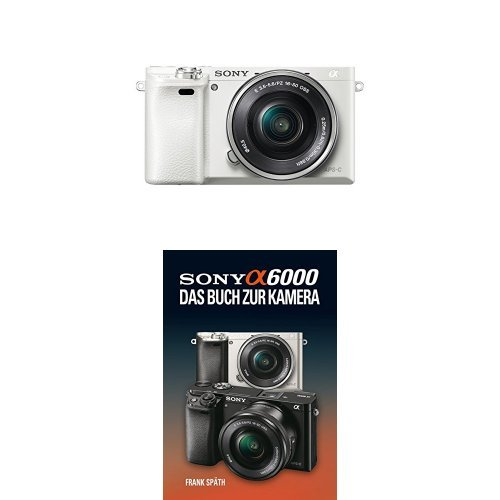 Sony Alpha 6000 Systemkamera inkl. SEL-P1650 Objektiv weiß + Sony Alpha 6000 Handbuch
