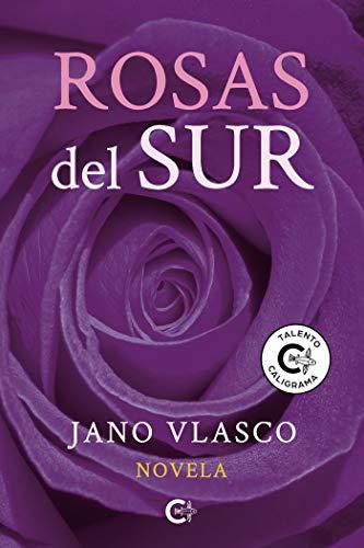 Rosas del sur (Talento)