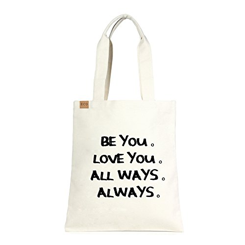 Me Plus Eco Cotton Canvas Stylish Printed Fashion Shopping and Travel Tote Bag BE YOU LOVE YOU ALL WAYS ALWAYS