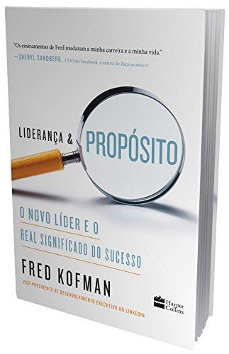 Liderança e propósito: O novo líder e o real significado do sucesso