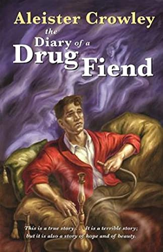 Diary of a Drug Fiend (English Edition)