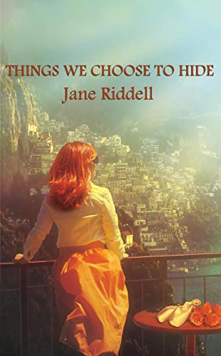 Things We Choose to Hide by [JANE RIDDELL]