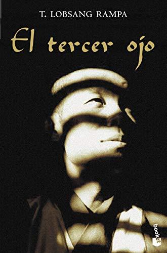 El tercer ojo: Autobiografía de un lama tibetano (Diversos)