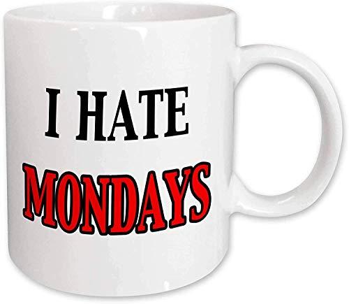 Ich hasse Montag Becher, Keramik 11 Unzen