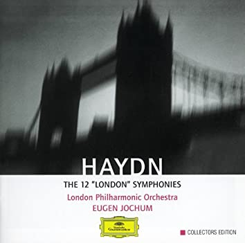 "Haydn: The 12 ""London"" Symphonies"