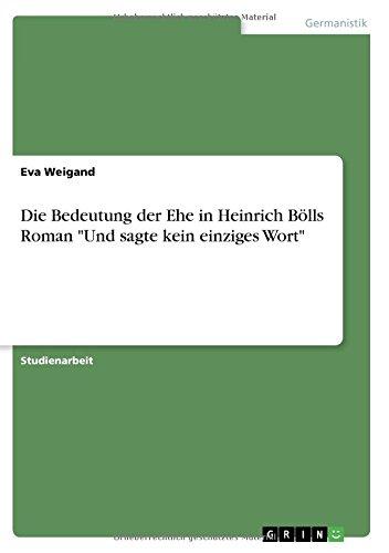 Die Bedeutung der Ehe in Heinrich Bölls Roman