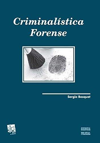 Criminalística Forense (Ciencias Policiales)