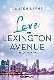 Love on Lexington Avenue: Central Park Trilogie 2 - Roman