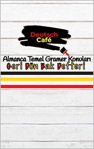 Almanca Temel Gramer Konuları / Geri Dön Bak Defteri: Carousel/Deutsch Cafe (German Edition)
