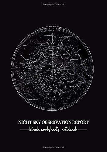 """Compare Textbook Prices for Night Sky Observation Report: Blank Worksheets Notebook for Beginning Astronomers ⎜ Write down your Telescope Observations ⎜ A5 5.83"""" x 8.27""""  ISBN 9781675546444 by Folk Journals"""
