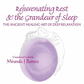 Rejuvinating Rest and the Grandeur of Sleep