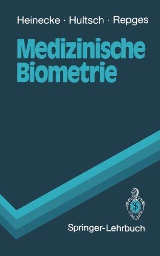 Medizinische Biometrie: Biomathematik und Statistik (Springer-Lehrbuch) (German Edition) by Achim Heinecke Ekhard Hultsch Rudolf Repges(1992-10-23)