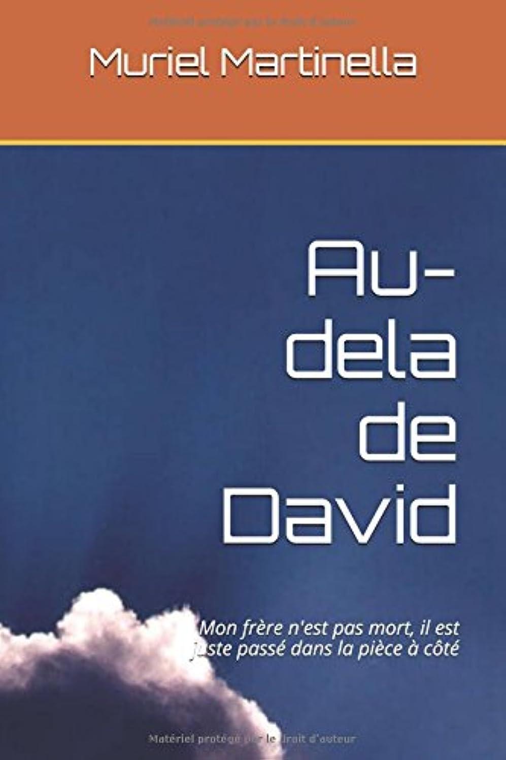 哲学的会社祖父母を訪問Au-dela de David: Mon frère n'est pas mort, il est juste passé dans la pièce à c?té