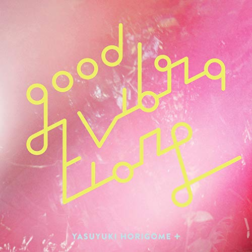 [album]GOOD VIBRATIONS 2 – 堀込泰行[FLAC + MP3]