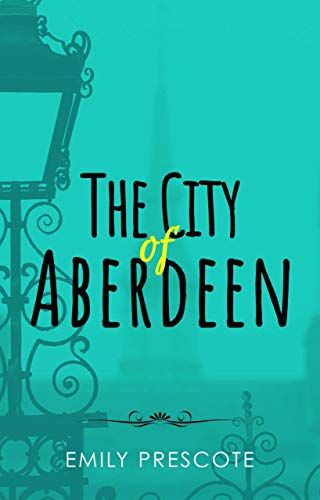 The City of Aberdeen (English Edition)