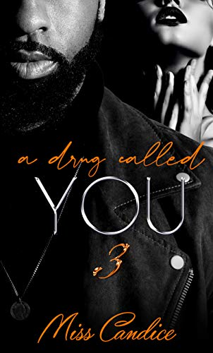 A Drug Called You 3