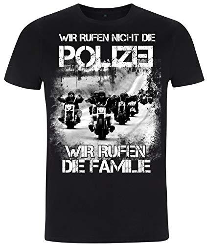 Wir rufen Nicht die Polizei - T-Shirt Rocker - Biker (XXL)