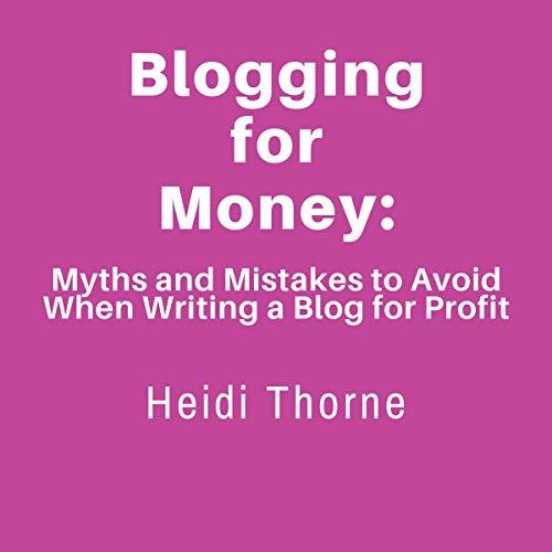 Blogging for Money audiobook cover art