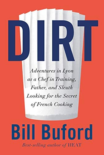 Dirt Adventures in Lyon as a Chef in Training Father and Sleuth Looking for the Secret of French product image