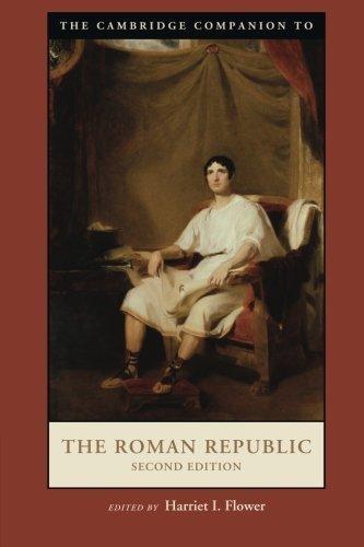 The Cambridge Companion to the Roman Republic (Cambridge Companions to the Ancient World) by Harriet I. Flower (2014-06-23)
