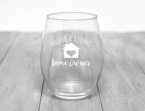 Housewarming Gift - Housewarming Gifts For Women Men Couple - Funny First Time Home Owner Gift Ideas - Mother Effing Homeowner 15 oz Humorous Stemless Wine Glass by Funny Bone Products