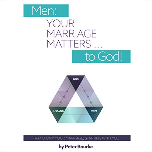 Men: Your Marriage Matters... to God! cover art