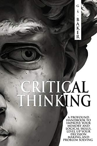 CRITICAL THINKING A profound handbook to improve your memory and logical skills level up your product image