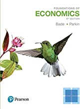 Foundations of Economics Plus MyLab Economics with Pearson eText -- Access Card Package (8th Edition)