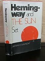 Hemingway and the Sun Set