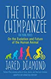 The Third Chimpanzee: On the Evolution and Future of the Human Animal (English Edition)