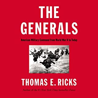 The Generals: American Military Command from World War II to Today cover art